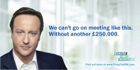 David Cameron: We can't keep meeting like this. Without another £250,000