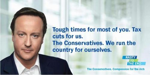 David Cameron: The Conservatives. We run this country for ourselves.