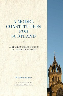 A Model Constitution for Scotland, Elliot Bulmer