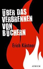 Über das Verbrennen von Büchern, by Erich Kästner