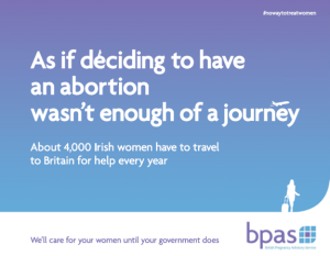 BPAS: As if deciding to have an abortion wasn't enough of a journey