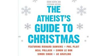 Atheist's Guide To Christmas