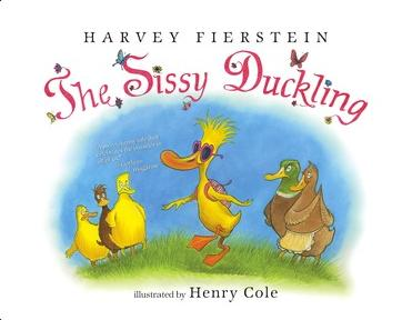 The Sissy Duckling, by Harvey Fierstein