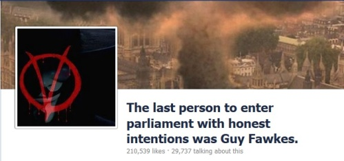 The last man to enter the House of Commons with honest intentions was Guy Fawkes