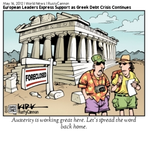 """World News: Rusty Cannon. Two tourists saying in front of a foreclosed Parthenon """"Austerity is working great here, let's spread the word back home"""""""