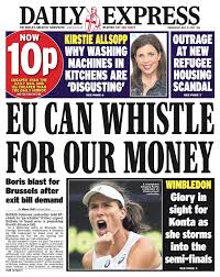 Daily Exoress - EU can whistle for our money