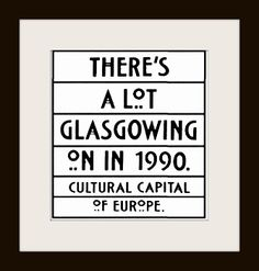 There's a lot Glasgowing on in 1990